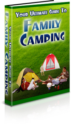 Product picture Your Ultimate Guide to Family Camping! PLR